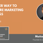 A Better Way to Measure Marketing Success – Podcast with WEBITMD CEO, Mattan Danino
